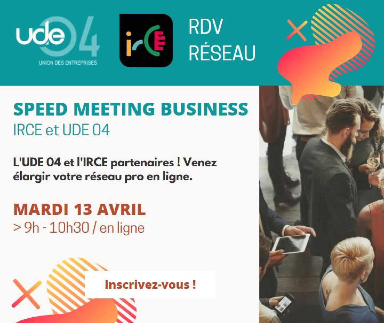 IRCE UDE 04_RDV SPEED MEETING BUSINESS